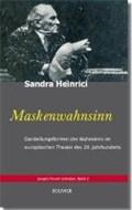 Heinrici, S: Maskenwahnsinn | Sandra Heinrici |