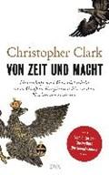 Von Zeit und Macht   Christopher Clark  