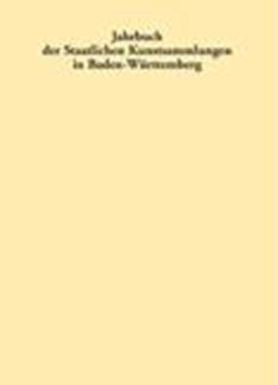 Jahrbuch Der Staatlichen Kunstsammlungen in Baden-württemberg / Jahrbuch Der Staatlichen Kunstsammlungen in Baden-württemberg