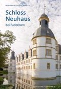 Schloss Neuhaus bei Paderborn | Norbert Boerste ; Gregor G Santel |