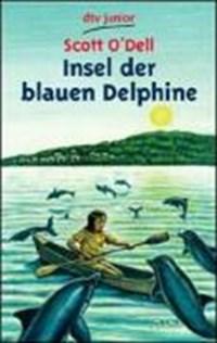 Insel der blauen Delfine | Scott O'dell |