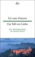 Un caso d'amore Ein Fall von Liebe | Massimo Marano |