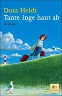 Tante Inge haut ab   Dora Heldt  