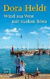 Wind aus West mit starken Böen | Dora Heldt |