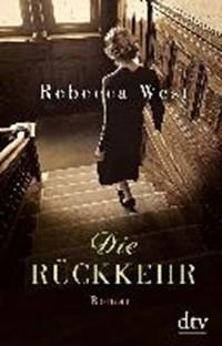 Die Rückkehr   Rebecca West  