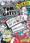 Tom Gates 06. Jetzt gibt's was auf die Mütze (aber echt!) | Liz Pichon |