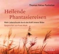 Heilende Phantasiereisen CD   Thomas Niklas Panholzer  