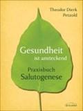 Gesundheit ist ansteckend | Theodor Dierk Petzold |