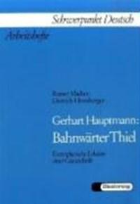 Gerhart Hauptmann: Bahnwärter Thiel | Rainer Madsen |