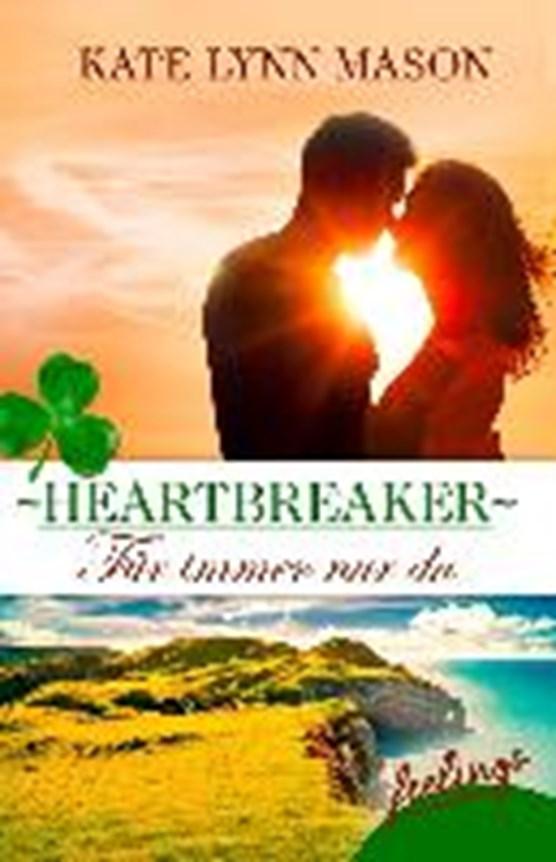 Mason, K: Heartbreaker - Für immer nur du
