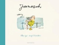 Herr Wondrak rettet die Welt, juchhe! | Janosch |