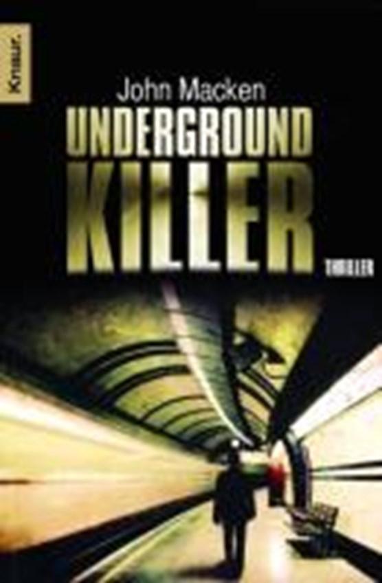 Macken, J: Underground-Killer
