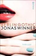 Berlin Gothic | Jonas Winner |