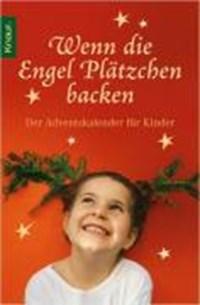 Wenn die Engel Plätzchen backen | Kirsten Adler |