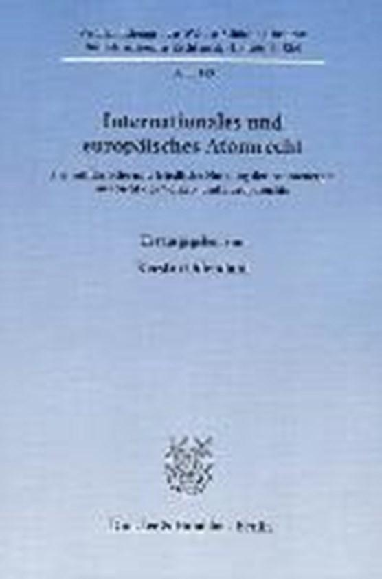 Internationales und europäisches Atomrecht