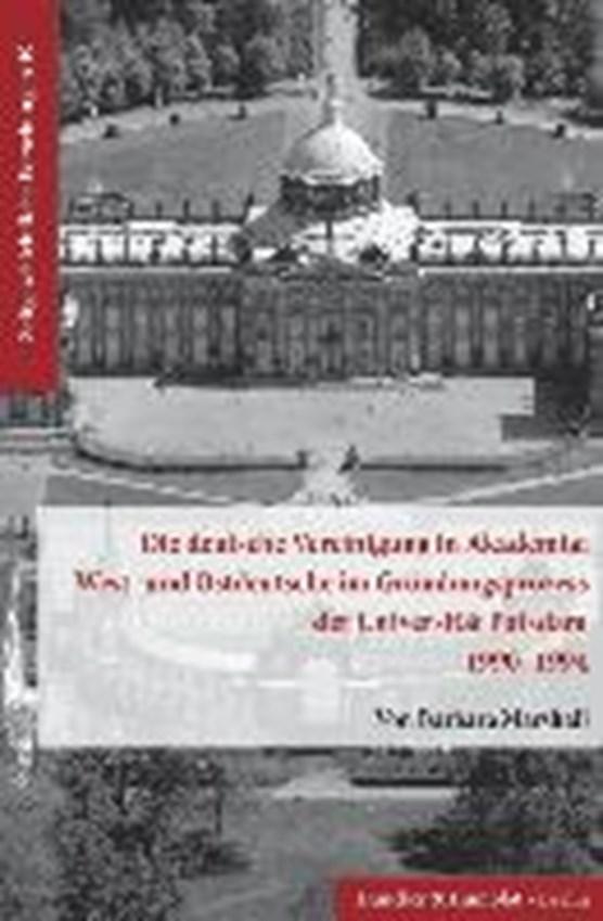 Die deutsche Vereinigung in Akademia: West- und Ostdeutsche im Gründungsprozess der Universität Potsdam 1990-1994