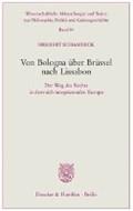 Von Bologna über Brüssel nach Lissabon | Herbert Schambeck |