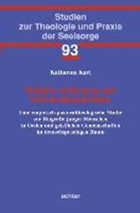 Religiöse Erfahrung und Entscheidungsfindung   Katharina Karl  