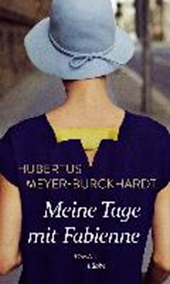 Meyer-Burckhardt, H: Meine Tage mit Fabienne