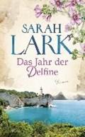 Lark, S: Jahr der Delfine   Lark, Sarah ; Dreher, Tina  