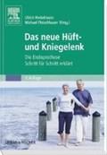 Das neue Hüft- und Kniegelenk | Hinkelmann, Ulrich ; Fleischhauer, Michael |