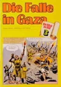 Die Falle in Gaza | auteur onbekend |