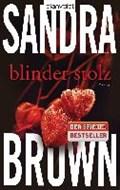 Blinder Stolz   Sandra Brown  