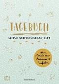 Tagebuch - Meine Schwangerschaft | Doro Ottermann |