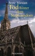 Tod hinter dem Stephansdom | Beate Maxian |
