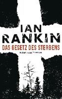 Das Gesetz des Sterbens   Ian Rankin  