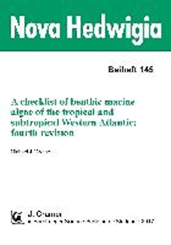 A checklist of benthic marine algae of the tropical and subtropical Western Atlantic. fourth revision