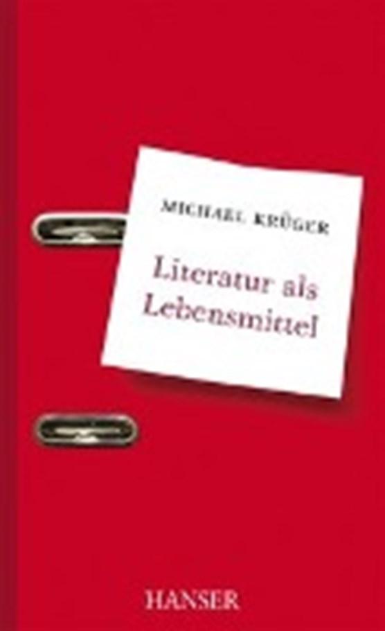 Krüger, M: Literatur als Lebensmittel