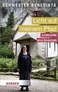 Benedikta: Licht auf meinem Pfad   Benedikta, Schwester ; Hürlimann, Esther  