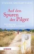Spessart-Evers, S: Auf den Spuren der Pilger | Stefanie Spessart-Evers |