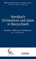 Hdb Christentum und Islam in Deutschland   Rohe, Mathias ; Engin, Havva ; Khorchide, Mouhanad ; Özsoy, Ömer  