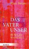 Das Vaterunser   Klaus Berger  