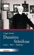 Henkel, J: Dumitru Staniloae   Jürgen Henkel  