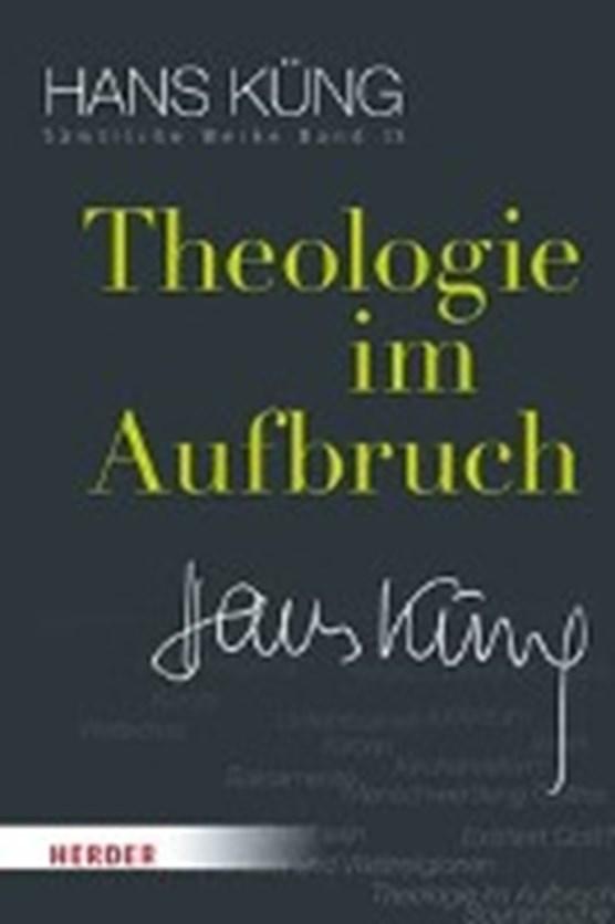 Küng, H: Theologie im Aufbruch