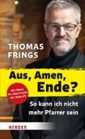 Aus, Amen, Ende? | Thomas Frings |
