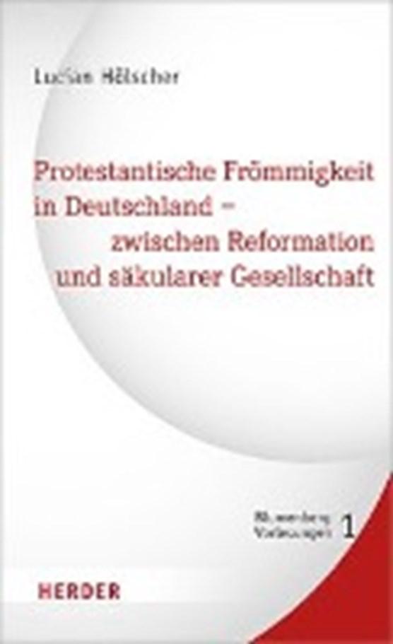 Hölscher, L: Protestantische Frömmigkeit in Dtl.