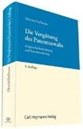 Albrecht, F: Vergütung des Patentanwalts | Albrecht, Friedrich ; Hoffmann, Markus |