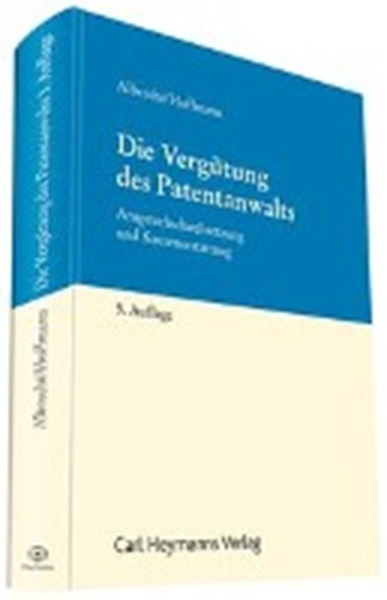 Albrecht, F: Vergütung des Patentanwalts