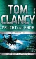 Pflicht und Ehre   Clancy, Tom ; Blackwood, Grant  
