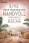 Eine Handvoll Asche   Abir Mukherjee  