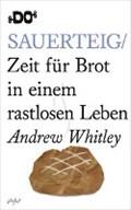 Sauerteig | Andrew Whitley |