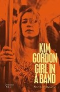 Girl in a Band   Kim Gordon  
