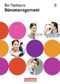 Be Partners - Büromanagement 3. Ausbildungsjahr. Fachkunde | Bodamer, Jens ; Scharffe, Manfred ; Vogel-Kammerer, Gudrun ; Wagner, Sabine |