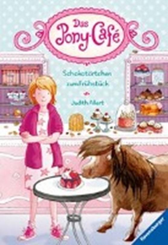 Das Pony-Café 01: Schokotörtchen zum Frühstück
