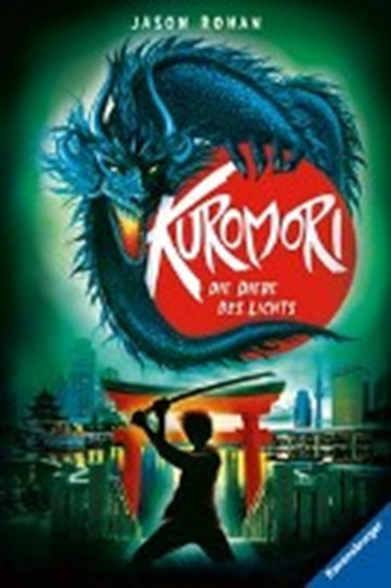 Rohan, J: Kuromori, Band 2: Die Diebe des Lichts