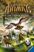 Spirit Animals, Band 7: Der Zauber befreit   Lu, Marie ; Ströle, Wolfram  